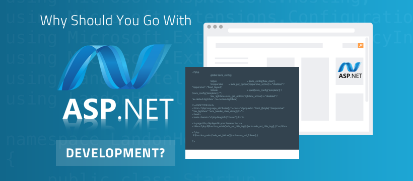 Why Should You Go With ASP.NET Development