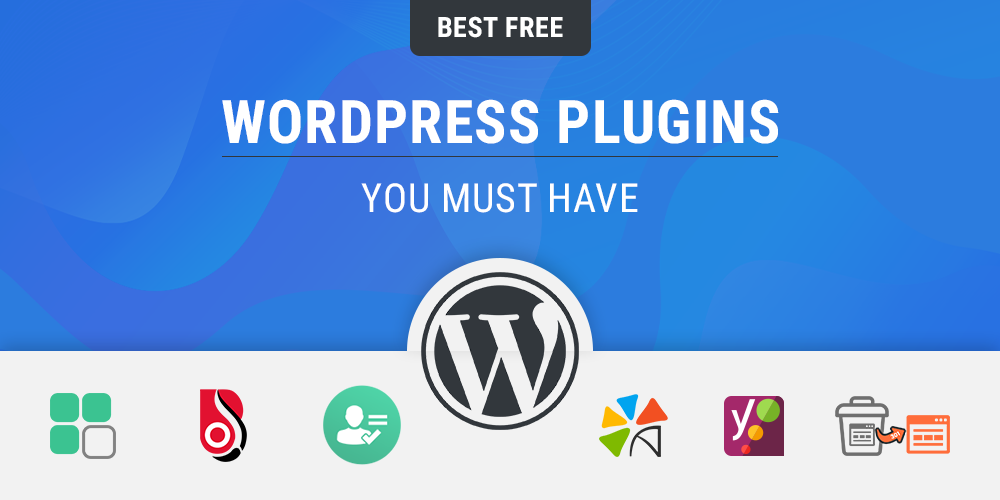 wordpress-plugins-you-must-have