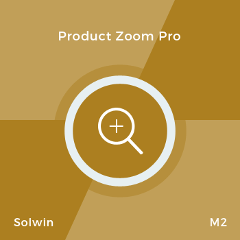 Product Zoom Pro - Extension for Magento® 2