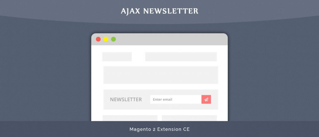 Ajax Newsletter - Magento 2 Extension