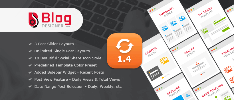 Blog Designer PRO v1.4 - Update Blog