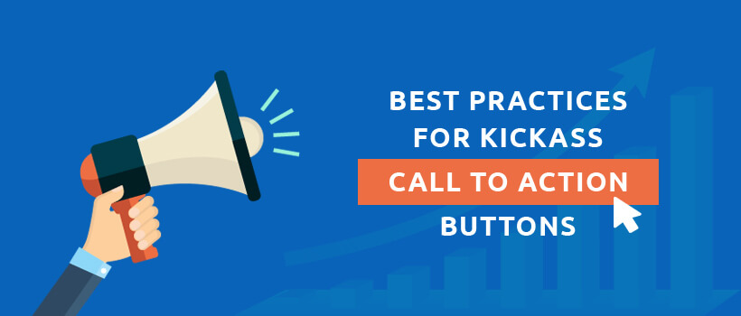 Best Practices For Kickass Call To Action Buttons - Part 1