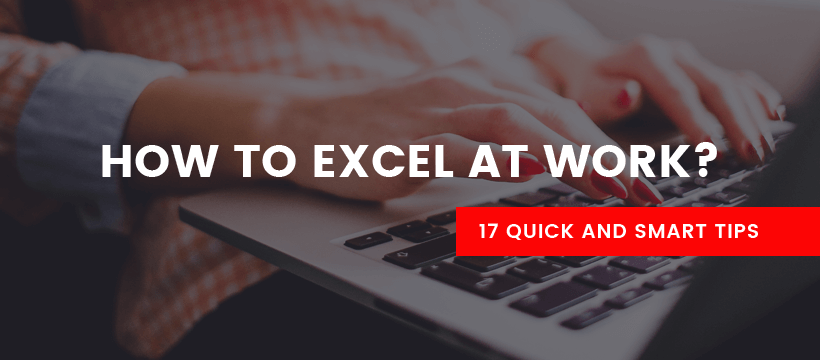 How to Excel at Work?