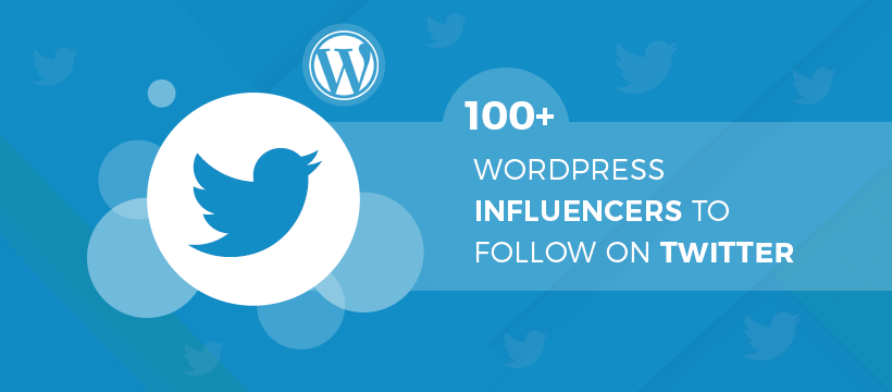 WordPress Influencers to Follow on Twitter