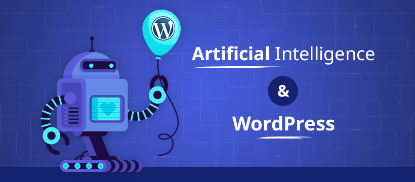 Artificial Intelligence & WordPress