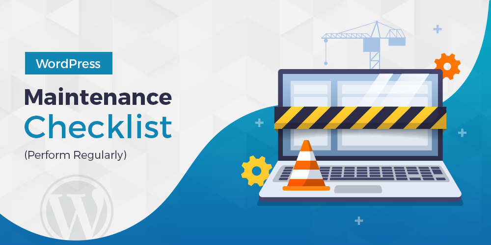 WordPress Maintenance Checklist