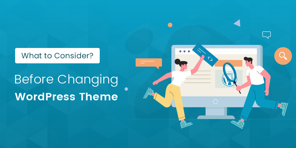 What to Consider Before Changing WordPress Theme
