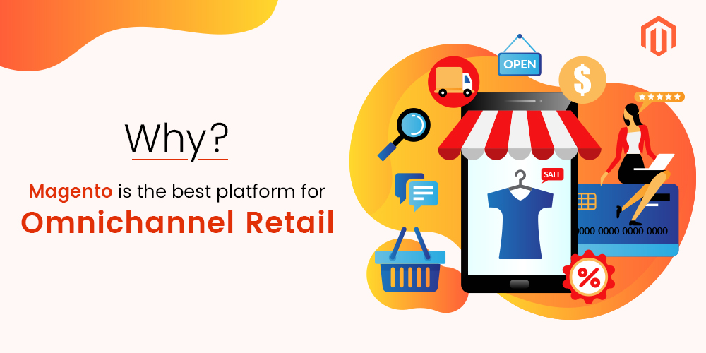 Magento Omnichannel – for Magento Platform Retailers