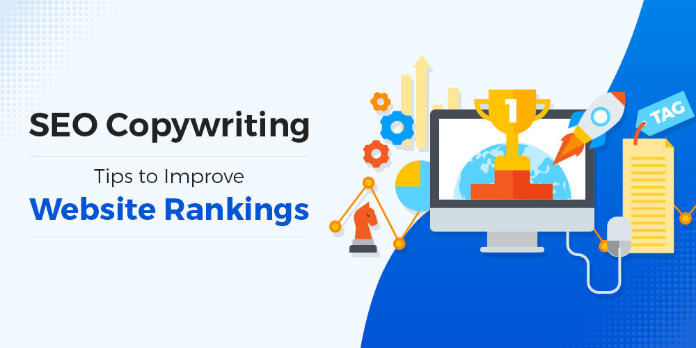 SEO Copywriting Tips To Improve Website Rankings