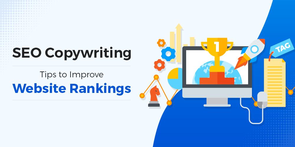 SEO Copywriting Tips To Improve Website Rankings