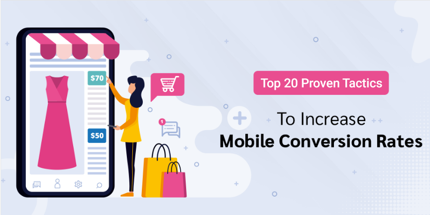 How To Increase Mobile Conversion Rate