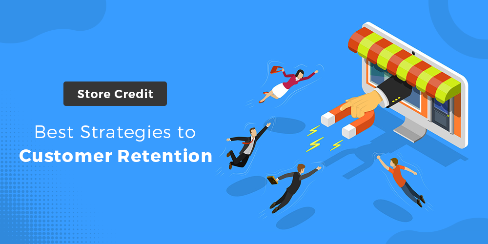 best strategies to customer retention