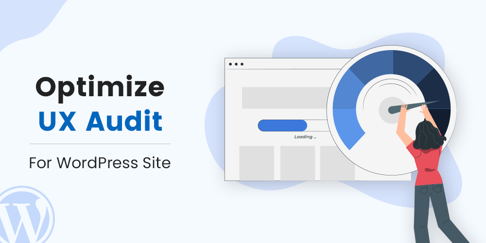 How To Do UX Audit WordPress site