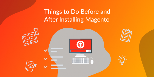 things to do before and after magento installation