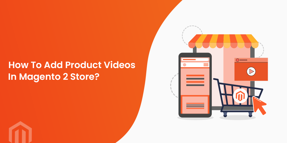 Add product video in Magento 2 store