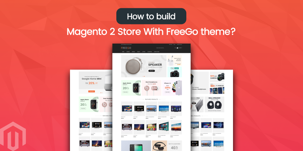build magento 2 store with freego theme