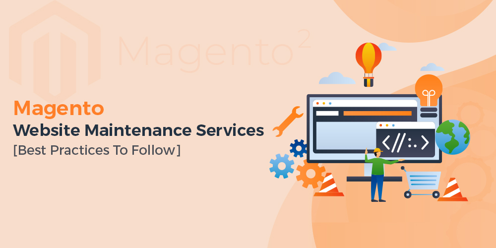 Magento Website Maintenance Services
