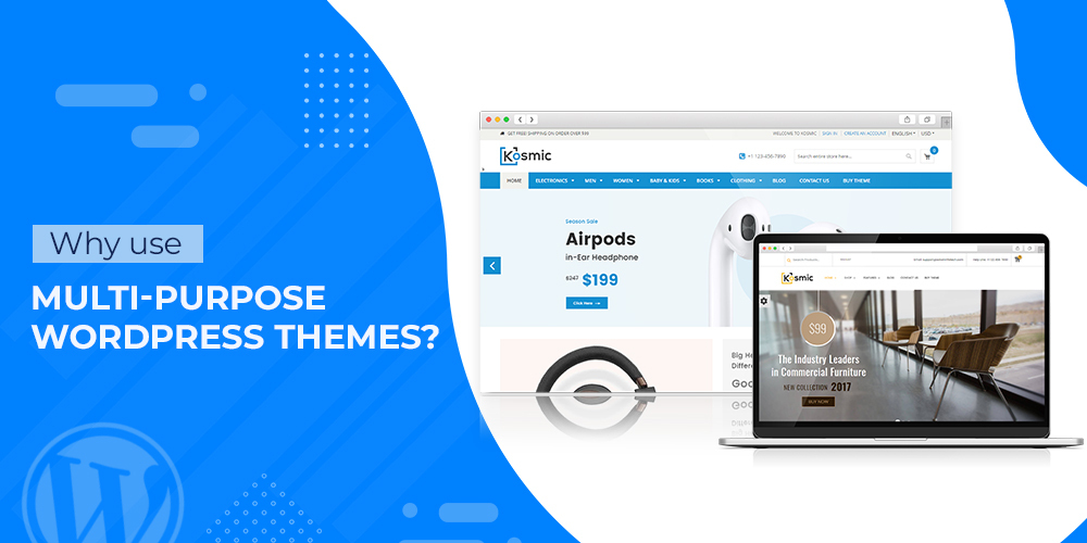 why use multi purpose wordpress themes